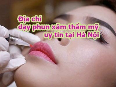 Địa chỉ dạy phun xăm thẩm mỹ Hà Nội uy tín