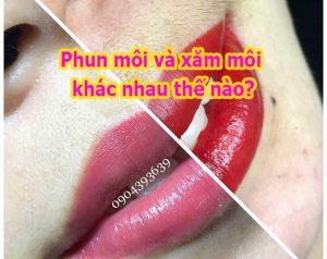 Phun môi và xăm môi khác nhau thế nào?