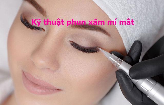 Kỹ thuật phun xăm mí mắt